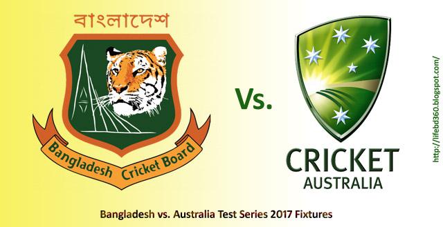 Fixtures for Bangladesh vs. Australia Two-test Series