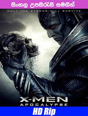 X-Men: Apocalypse 2016 Movie watch Online with Sinhala Subtitle