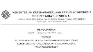 Pengumuman Pendaftaran Seleksi Calon Pegawai Negeri Sipil CPNS Kementerian Ketenagakerjaan Pengumuman Pendaftaran Seleksi CPNS Kementerian Ketenagakerjaan (Kemnaker) Tahun 2017
