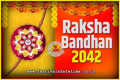2042 Raksha Bandhan Date and Time, 2042 Raksha Bandhan Calendar