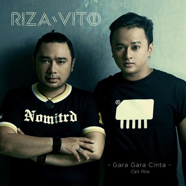 Lagu RizaVito - Gara Gara Cinta