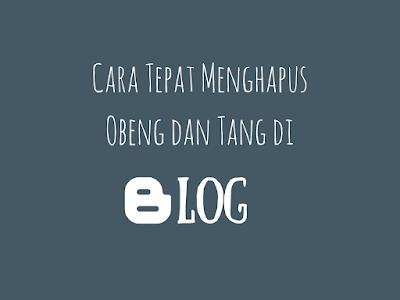 Cara Tepat Menghapus Obeng dan Tang di Blog