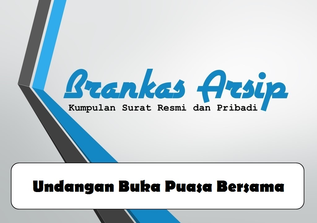Contoh Surat Undangan Buka Puasa Bersama Brankas Arsip