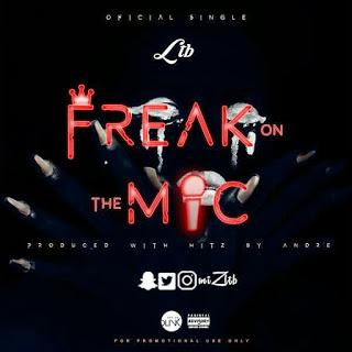 [Music] LTB – Freak On The Mic | UrbanNG.com