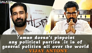 Yaman doesn't pinpoint any political parties,it is of general politics – Vijay Antony