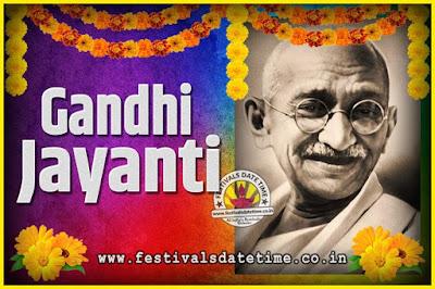 2020 Gandhi Jayanti Date and Time, 2020 Gandhi Jayanti Calendar