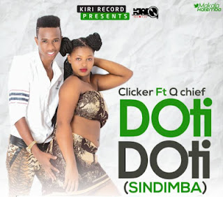 DOWNLOAD: Clicker Ft. Q Chief - Doti Doti (Mp3). ||AUDIO