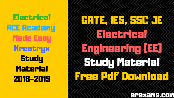 GATE, IES, SSC JE Electrical Engineering (EE) Study Material Free Pdf Download