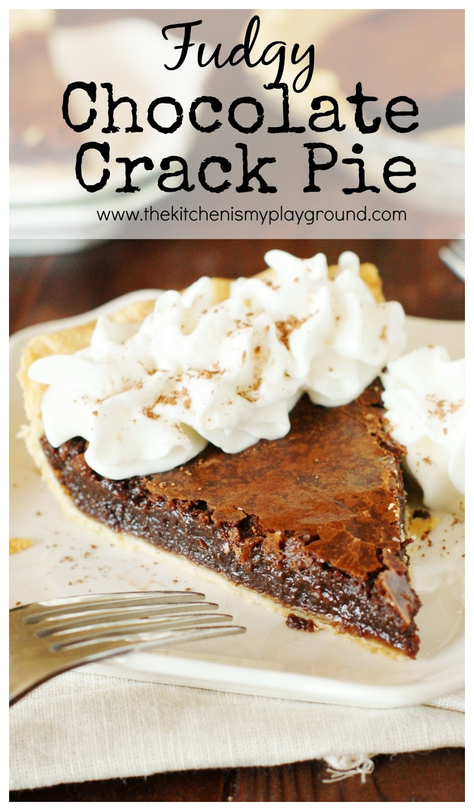 Chocolate Crack Pie - The Kitchen is My Playground
