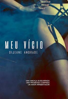 Meu Vício - Dijeane Andrade