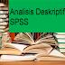 Contoh Analisis Deskriptif Dengan SPSS