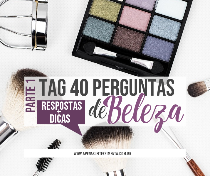 Tag: 40 Perguntas de Beleza