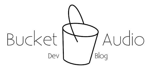 Bucket Audio Development Blog
