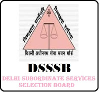 DSSSB Recruitment 2018 Apply Online 232 Primary Teacher, Special Education Teacher, TGT, PGT & Various Vacancies