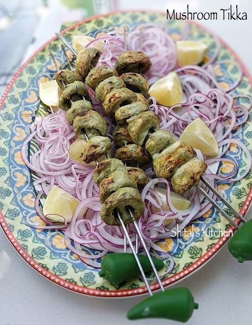 http://shitals-kitchen.blogspot.com/2017/07/mushroom-tikka.html