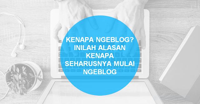 Kenapa Ngeblog?.png