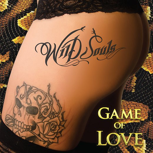 WILD SOULS - Game Of Love (2016) full