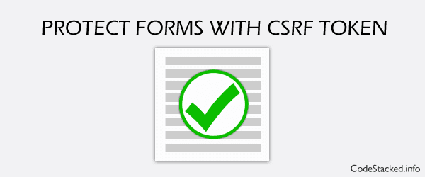 Protect Forms with CSRF Token in PHP