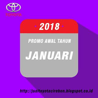 Dapatkan promo terbaru januari 2018 dari toyota cirebon
