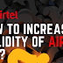 Trick to Increase Validity of Airtel Sim