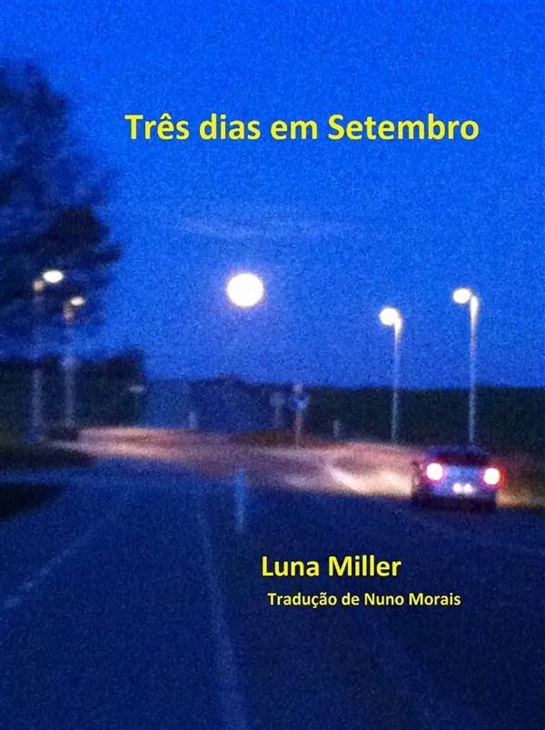 Capa do livro Três Dias em Setembro, de Luna Miller