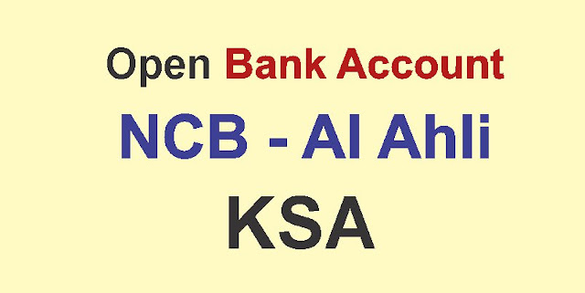 NCB Al Ahli open bank account