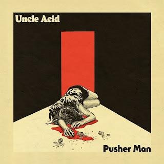 """Το βίντεο των Uncle Acid and the Deadbeats για το τραγούδι """"Pusher Man"""" από το ομότιτλο επτάιντσ"""