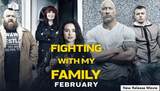 New Release Movie Fighting with My Family on 2019