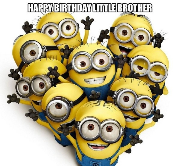 Happy Birthday Little Brother - Memes