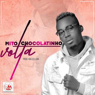 REPOST || Mito Chocolatinho Feat Fiex - Porquê Não Namoramos || 2019