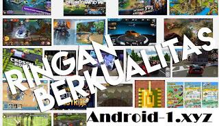 Download Kumpulan Game Android Ukuran Kecil Versi Terbaru 2018 MOD Offline Terlengkap