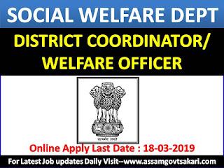 Social Welfare Dept, BTC, Kokrajhar Recruitment 2019