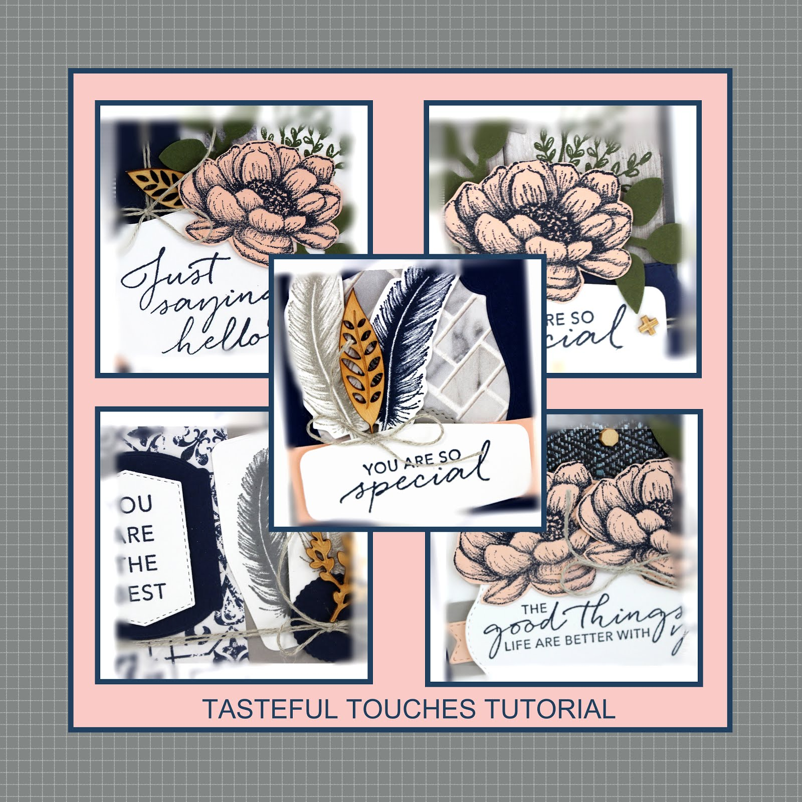 August 2020 Tasteful Touches Tutorial