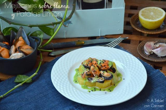 Mejillones sobre llama y Patatas Limón - À table! con Carmen