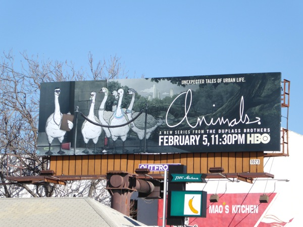 Animals series premiere Geese billboard