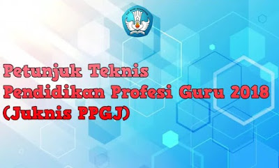 Berkas-Berkas Yang Harus Disiapkan Peserta Yang Lulus PPG Dalam Jabatan 2018