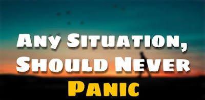 9. Any Situation, Should Never Panic ( Inspiring Stories )