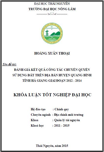 Đánh giá kết quả công tác chuyển quyền sử dụng đất trên địa bàn huyện Quang Bình tỉnh Hà Giang giai đoạn 2012 - 2014