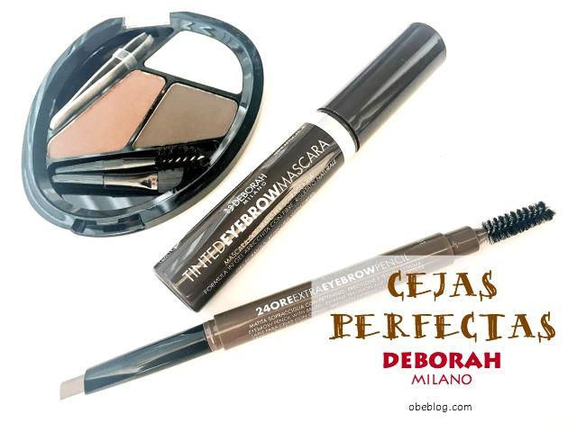Cejas_Perfectas_DEBORAH_MILANO_Blog_belleza_obeBlog
