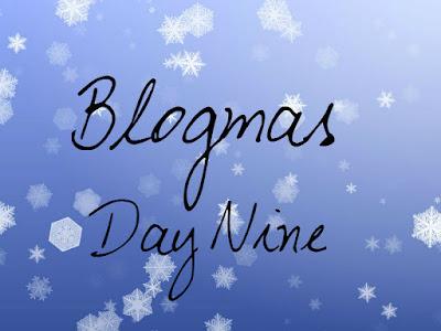 Резултат с изображение за blogmas day 9