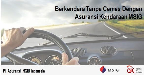 Berkendara Dengan Nyaman Dengan Asuransi Kendaraan MSIG