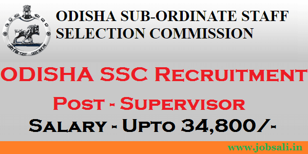 OSSSC Online application, OSSSC Recruitment, Govt jobs in Odisha