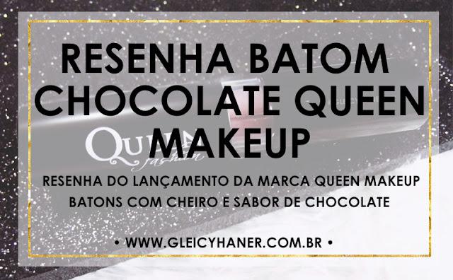 Resenha dos batons chocolate