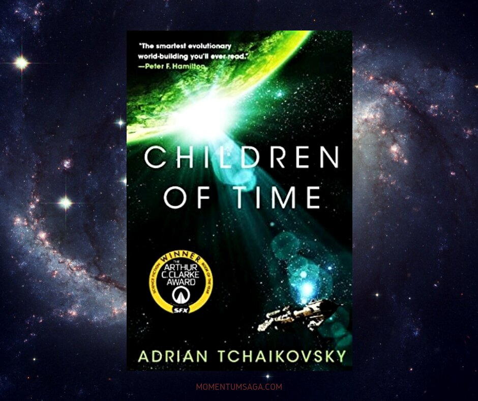 Resenha: Children of Time, de Adrian Tchaikovsky