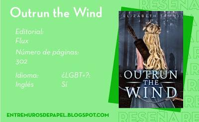 Outrun the Wind. Editorial Flux. 302 páginas. Inglés. ¿LGBT+? Sí