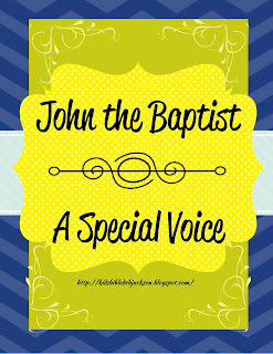 https://www.biblefunforkids.com/2015/05/cathys-corner-john-baptist-special-voice.html