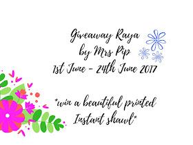 GIVEAWAY RAYA BY MRS PIP