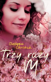 Trzy razy M - Justyna Chrobak