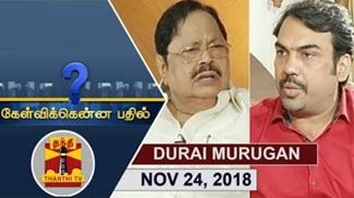 Kelvikkenna Bathil 24-11-2018 Exclusive Interview with DMK Treasurer Durai Murugan | Thanthi Tv