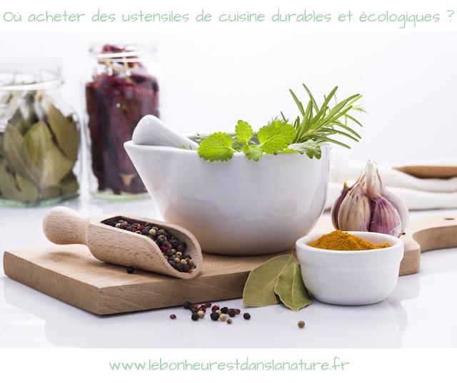 Où acheter des ustensiles de cuisine durables et écologiques ?